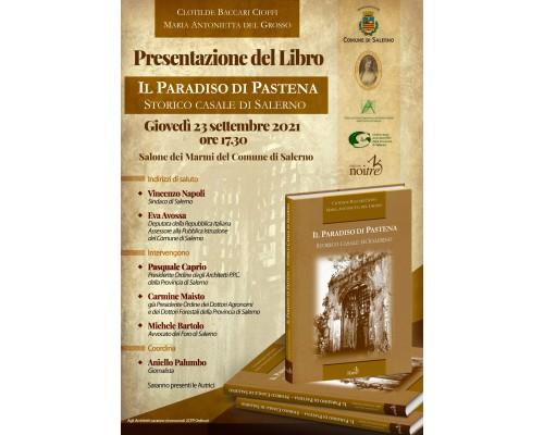 Il Paradiso di Pastena. Storico casale di Salerno- Presentazione